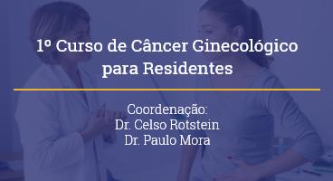 1º Curso de Câncer Ginecológico